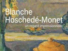 Blanche Hoshedé-Monet, un regard impressionniste au Musée de Vernon